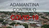 Prefeitura de Adamantina pede que população colabore mantendo o isolamento social e o uso de máscaras